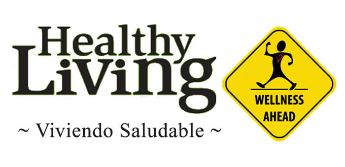 Healthy Living classes- Viviendo Saludable